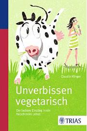 Unverbissen vegetarisch - das Buch